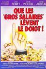 Que les gros salaires lèvent le doigt! (1982)