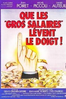 Que les gros salaires lèvent le doigt!