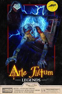 Arte Factum: Legends  - Arte Factum: Legends