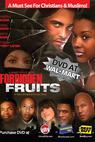 Forbidden Fruits (2006)