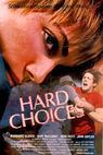 Hard Choices (1985)