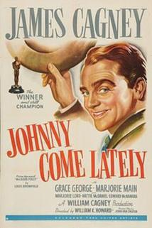 Johnny Come Lately  - Johnny Come Lately