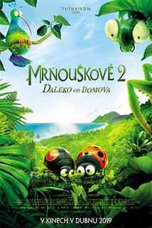 Mrňouskové 2: Daleko od domova  - Minuscule - Les mandibules du bout du monde