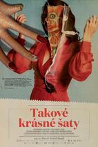 Plakát k filmu: Takové krásné šaty