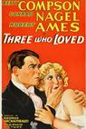 Three Who Loved