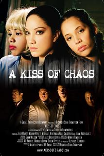 Kiss of Chaos, A