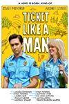 Ticket Like a Man