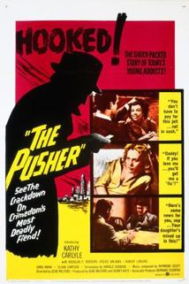 The Pusher  - The Pusher