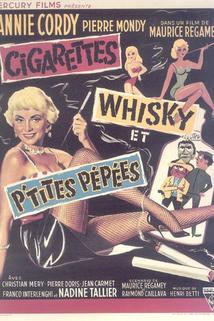 Cigarettes, whisky et petites pépées