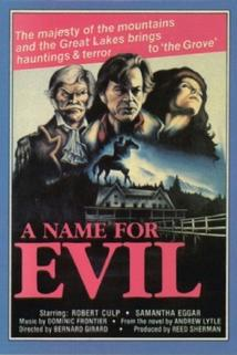 A Name for Evil