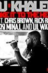 DJ Khaled Feat. Nicki Minaj & Chris Brown, Lil Wayne: Take It to the Head
