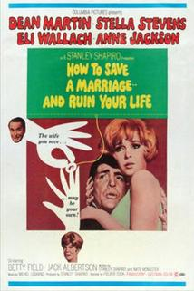 How to Save a Marriage and Ruin Your Life  - How to Save a Marriage (And Ruin Your Life)