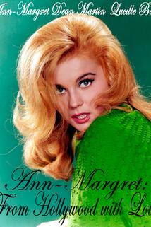 Ann-Margret: From Hollywood with Love