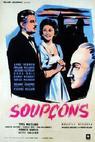 Soupçons (1956)