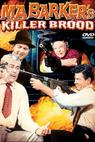 Ma Barker's Killer Brood (1960)