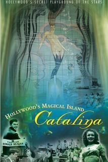 Hollywood's Magical Island: Catalina  - Hollywood's Magical Island: Catalina