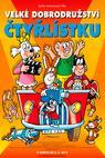 Plakát k filmu Velké dobrodružství Čtyřlístku: Film o Filmu (Zajímavosti a historie Čtyřlístku)