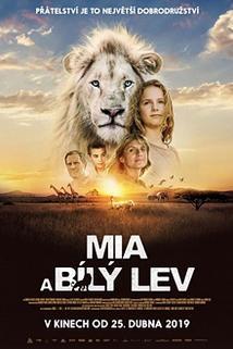 Mia a bílý lev  - Mia et le lion blanc