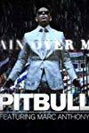 Pitbull Feat. Marc Anthony: Rain Over Me