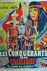Conquistadores del Pacífico, Los