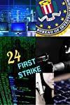 24: First Strike