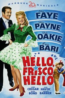 Hello Frisco, Hello  - Hello Frisco, Hello