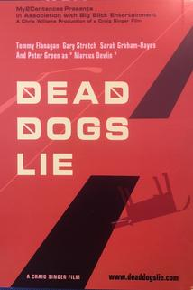 Dead Dogs Lie