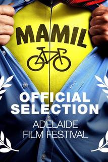 MAMIL: Middle Aged Men in Lycra  - MAMIL: Middle Aged Men in Lycra