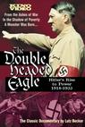 Double Headed Eagle: Hitler's Rise to Power 1918-1933