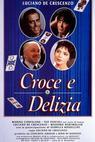 Croce e delizia (1995)