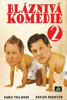 Bláznivá komedie 2  - Comiche 2, Le