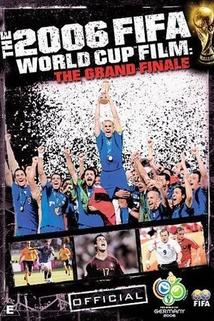 The Official Film of the 2006 FIFA World Cup(TM)