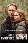 James Patterson's Murder Is Forever  - James Patterson's Murder Is Forever