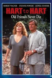 Hart a Hartová: Staré přátelství neumírá  - Hart to Hart: Old Friends Never Die