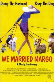 We Married Margo  - We Married Margo