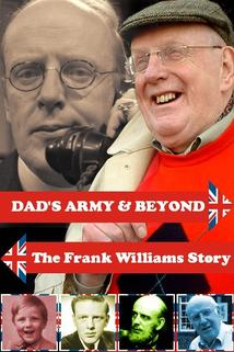 'Dad's Army' & Beyond: The Frank Williams Story  - 'Dad's Army' & Beyond: The Frank Williams Story