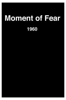 Moment of Fear