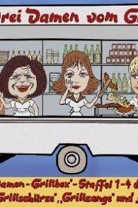 Drei Damen vom Grill  - Drei Damen vom Grill