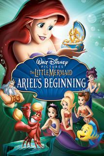 Malá mořská víla: Jak to všechno začalo  - The Little Mermaid: Ariel's Beginning