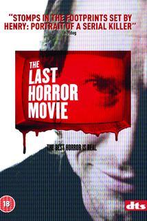 Poslední horor  - Last Horror Movie, The