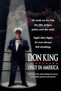 Don King: Jediný v Americe