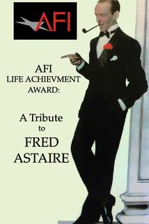 The American Film Institute Salute to Fred Astaire
