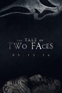 The Tale of Two Faces ()