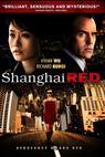 Shanghai Red (2006)