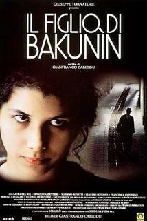 Figlio di Bakunin, Il