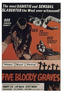 Five Bloody Graves