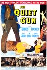The Quiet Gun