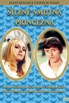 Plakát k filmu: Šíleně smutná princezna