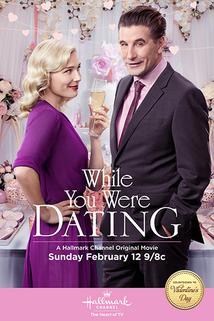 While You Were Dating  - While You Were Dating