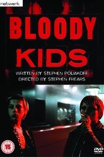 Bloody Kids  - Bloody Kids